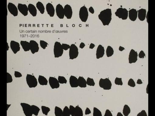 Pierrette Bloch à la Galerie Karsten Greve, Paris
